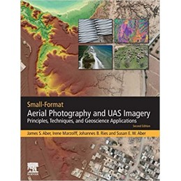 Small-Format Aerial Photography and UAS Imagery 2019